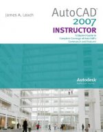 AutoCAD 2007 Instructor with Autodesk Inventor Software 07