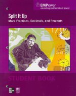 Empower Math, Split It Up: More Fractions, Decimals, and Percents, Student Edition