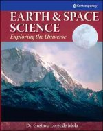 Earth & Space Science: Exploring the Universe - Hardcover Student Text Only