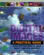 Digital Images: A Practical Guide