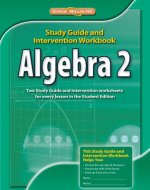 Algebra 2, Study Guide & Intervention Workbook