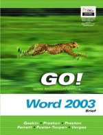 Go! with Microsoft Office Word 2003 Volume 2