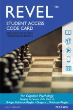 Revel for Cognitive Psychology: Applying the Science of the Mind -- Access Card