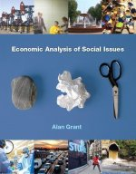 Economic Analysis of Social Issues Plus Myeconlab with Pearson Etext (1-Semester Access) -- Access Card Package