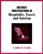 Internet Investigations in Hospitality, Travel, and Tourism