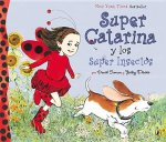 Super Catarina y los Super Insectos