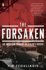 The Forsaken: An American Tragedy in Stalin's Russia
