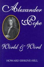 Alexander Pope: World and Word