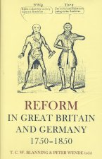 Reform in Great Britain and Germany 1750-1850
