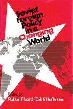 Soviet Foreign Policy in a Changing World