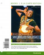 Excursions in World Music, Books a la Carte Plus Mymusiclab with Etext -- Access Card Package