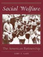 Social Welfare: The American Partnership