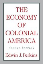 Economy of Colonial America (Revised)