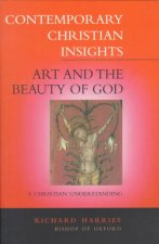 Art and the Beauty of God: A Christian Understanding