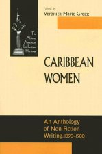 Caribbean Women: An Anthology of Non-Fiction Writing, 1890-1980