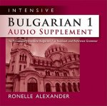 Intensive Bulgarian 1 Audio Supplement: To Accompany Intensive Bulgarian 1, a Textbook and Reference Grammar