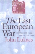 The Last European War: September 1939-December 1941