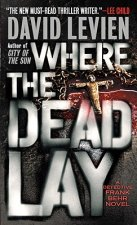 Where the Dead Lay: A Detective Frank Behr Novel
