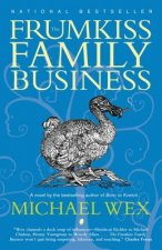 The Frumkiss Family Business: A Megilla in 14 Chapters