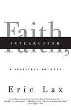 Faith, Interrupted: A Spiritual Journey