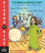Zigzag Kids: Flying Feet & Star Time: Books 3 & 4