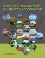 A Review of the Landscape Conservation Cooperatives
