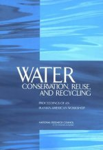 Water Conservation, Reuse, and Recycling: Proceedings of an Iranian-American Workshop
