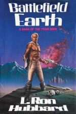 Battlefield Earth First Edition: Science Fiction New York Times Best Seller
