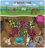 Horse and Pony: Fun Things to Make and Do