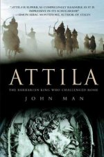 Attila: The Barbarian King Who Challenged Rome