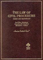 The Law of Civil Procedure: Cases and Materials