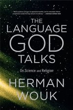 The Language God Talks: On Science and Religion