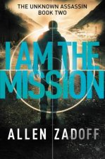 I Am the Mission
