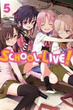School-Live!, Vol. 5
