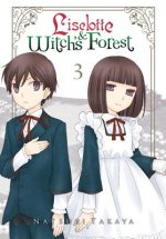 Liselotte & Witch's Forest, Vol. 3