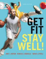 Get Fit, Stay Well! with MasteringHealth Access Card Package
