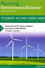 Masteringenvironmentalscience with Pearson Etext -- Standalone Access Card -- For Environment: The Science Behind the Stories