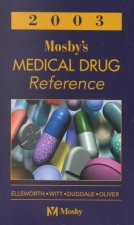 Mosbys Drug Reference 2003