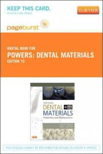 Dental Materials - Pageburst E-Book on Vitalsource (Retail Access Card): Properties and Manipulation