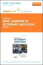 Handbook of Veterinary Anesthesia - Pageburst E-Book on Vitalsource (Retail Access Card)