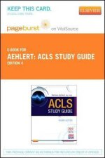 ACLS Study Guide - Pageburst E-Book on Vitalsource (Retail Access Card)