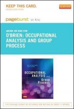 Occupational Analysis and Group Process- Pageburst E-Book on Kno (Retail Access Card)