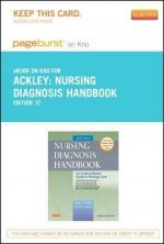Nursing Diagnosis Handbook - Pageburst E-Book on Kno (Retail Access Card): An Evidence-Based Guide to Planning Care