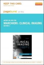 Clinical Imaging - Pageburst E-Book on Kno (Retail Access Card): With Skeletal, Chest and Abdomen Pattern Differentials