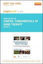 Fundamentals of Hand Therapy- Pageburst E-Book on Kno (Retail Access Card): Clinical Reasoning and Treatment Guidelines for Common Diagnoses of the Up