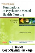 Varcarolis' Foundations of Psychiatric Mental Health Nursing - Text and Elsevier Adaptive Learning Package