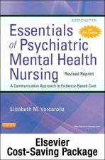 Essentials of Psychiatric Mental Health Nursing-Revised Reprint Text and Elsevier Adaptive Learning Package