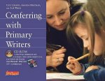 Conferring with Primary Writers