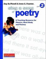 Sing a Song of Poetry, Grade 2: A Teaching Resource for Phonics, Word Study, and Fluency