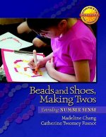 Beads and Shoes, Making Twos: Extending Number Sense